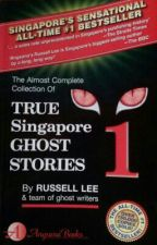 True Singapore Ghost Stories 1 by Katy_Shadow