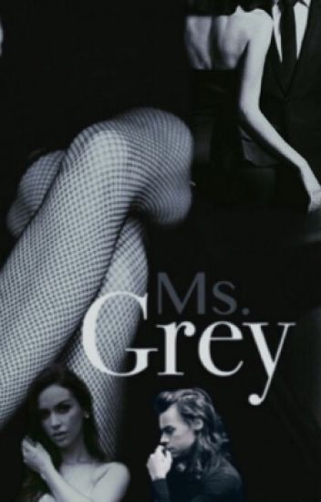 Ms. Grey [ hs mature ]