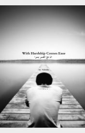 With Hardship Comes Ease by Nabidin