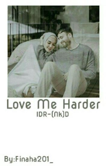 Love Me Harder (end)
