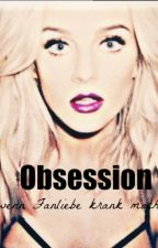 Obsession - Wenn Fanliebe krank macht // P.E. by Candyx33