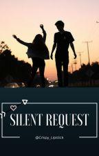 Silent Request by Drama_QueenXO