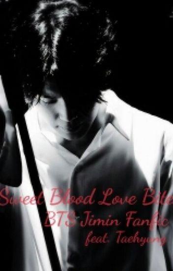 Sweet Blood Love Bite (BTS Jimin Fanfic feat. Taehyung)