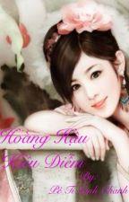 Hoàng Hậu Kiều Diễm by nguyenvivi123