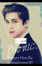 I Am Bionic. by JasmineDreamer101
