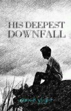 His Deepest Downfall by iamskylight