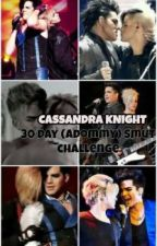 Adommy 30 Day Smut Challenge (Adam Lambert) (Tommy Joe Ratliff) (Adommy) by GlamArmyGirl93