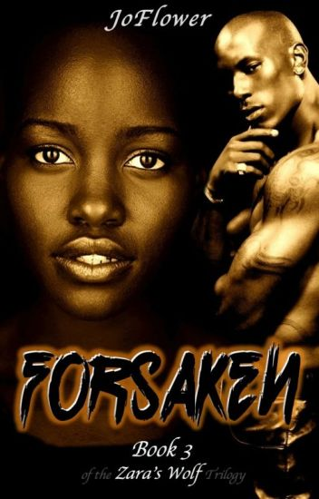 Forsaken (Book 3 of the Zara's Wolf Trilogy) BWWM