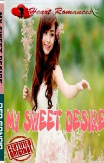 MY SWEET DESIRE BY: RED SONDIA