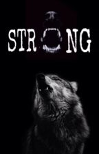 Strong by Daughter_Of_Storm