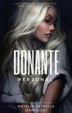 Donante Personal . by esmielda