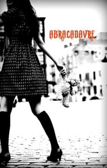 Abracadavre by Avalon10