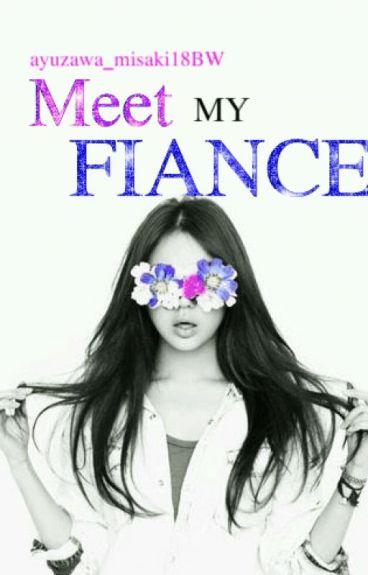 Meet My Fiance [Fin]
