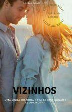 Vizinhos by ErikaBarakar20