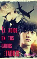 El adios en tus labios (TAORIS) by VaneTj7