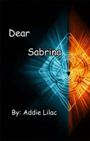 Dear Sabrina