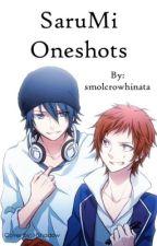 Sarumi oneshots by queenkiyoko
