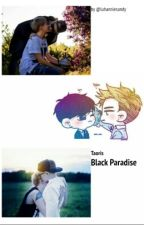 Black paradise (Taoris) Yaoi by luhanniesandy