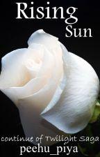 Rising Sun : Continue of Twilight Saga by confusion_loading