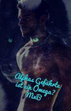 Alphas gefährte ist ein Omega? MxB by 00LalaBaby00