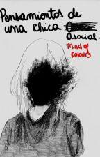 Pensamientos De Una Chica Asocial © by nightmare_lonely