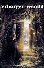 Verborgen Wereld by MagicMysteryMe
