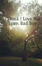 I Think I Love the Town Bad Boy by niccigillianna