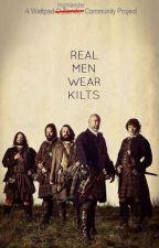 Real Men Wear Kilts by HighlanderCommunity