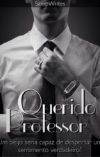 Querido Professor by SampWrites