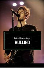 ⇨Bullied ~ L.H.⇦ by smilingluke_