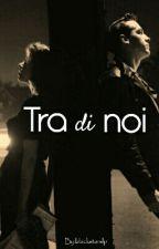 Tra Di Noi by blackstarslp