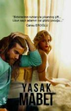 YASAK MABED(KİTAP OLUYOR) by cansuueroglu