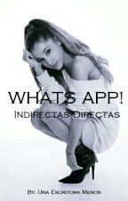 Ariana Grande y tú \ INDIRECTAS DIRECTAS || WhatsApp by unaescritoramenos