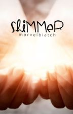 shimmer; young justice fanfiction{DISCONTINUED} by infinitymarvel