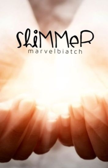 shimmer; young justice fanfiction{DISCONTINUED}