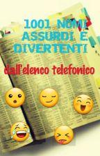 1001 NOMI ASSURDI E DIVERTENTI DALL'ELENCO TELEFONICO by teoguari