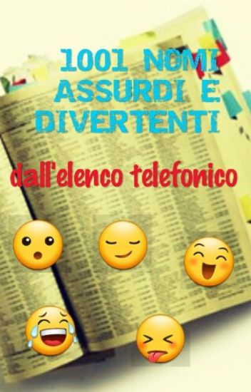 1001 NOMI ASSURDI E DIVERTENTI DALL'ELENCO TELEFONICO