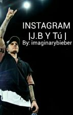 INSTAGRAM |J.B Y Tú | by imaginarybieber