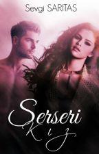 Serseri kız (Serseri Serisi 1) by Sevgi6533