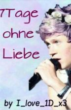 7Tage ohne Liebe by xLoveThatLifex