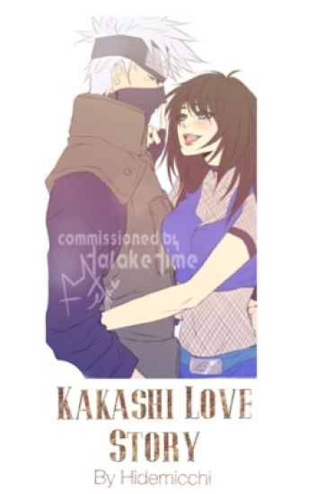Kakashi Love Story (SEASON 2)  ✓