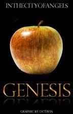 Genesis by Inthecityofangels