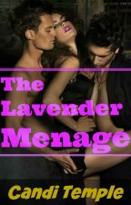 The Lavender Menage by CandiTemple