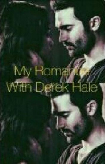 My Romance With Derek Hale