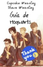 Guía de Hogwarts (PAUSADA) by Cupcake_Weasley18