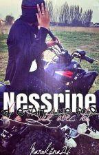 Nessrine ~Il était une fois...la suite avec toi~ by Marokiina_212