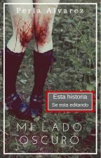 Mi Lado Oscuro[EDITANDO] by perlaotaku02