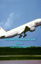 We went to england and found... One Direction?!!? (a one direction Fanfic) by tayluvniall
