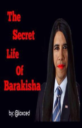 The Secret Life of Barakisha   by loxced