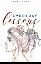 Everyday Lessons  by Tima1234